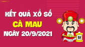 XSCM 20/9 - Xổ số Cà Mau ngày 20 tháng 9 năm 2021 - SXCM 20/9