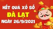 XSDL 26/9 - Xổ số Đà Lạt ngày 26 tháng 9 năm 2021 - SXDL 26/9