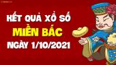 XSMB 1/10 - SXMB 1/10 - KQXSMB 1/10 - Xổ số miền Bắc ngày 1 tháng 10 năm 2021