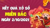 XSMB 2/10 - SXMB 2/10 - KQXSMB 2/10 - Xổ số miền Bắc ngày 2 tháng 10 năm 2021