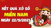 XSMN 22/9 - SXMN 22/9 - KQXSMN 22/9 - Xổ số miền Nam ngày 22 tháng 9 năm 2021
