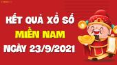 XSMN 23/9 - SXMN 23/9 - KQXSMN 23/9 - Xổ số miền Nam ngày 23 tháng 9  năm 2021