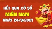 XSMN 24/9 - SXMN 24/9 - KQXSMN 24/9 - Xổ số miền Nam ngày 24 tháng 9 năm 2021
