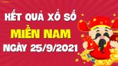 XSMN 25/9 - SXMN 25/9 - KQXSMN 25/9 - Xổ số miền Nam ngày 25 tháng 9 năm 2021