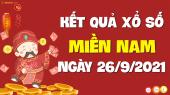 XSMN 26/9 - SXMN 26/9 - KQXSMN 26/9 - Xổ số miền Nam ngày 26 tháng 9 năm 2021