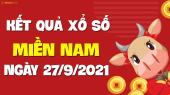 XSMN 27/9 - SXMN 27/9 - KQXSMN 27/9 - Xổ số miền Nam ngày 27 tháng 9 năm 2021