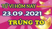 Tử vi ngày 23/9/2021 của 12 con giáp thứ 5