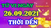 Tử vi ngày 26/9/2021 của 12 con giáp chủ nhật