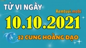 Tử vi ngày 10/10/2021 của 12 cung hoàng đạo chủ nhật