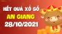XSAG 28/10 - Xổ số An Giang ngày 28 tháng 10 năm 2021 - SXAG 28/10