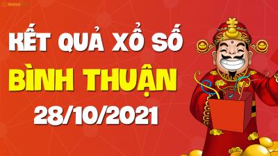 XSBTH 28/10 - Xổ số Bình Thuận ngày 28 tháng 10 năm 2021 - SXBTH 28/10