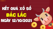 XSDLK 12/10 - Xổ số Đắc Lắc ngày 12 tháng 10 năm 2021 - SXDLK 12/10