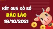 XSDLK 19/10 - Xổ số Đắc Lắc ngày 19 tháng 10 năm 2021 - SXDLK 19/10
