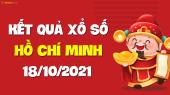 XSHCM 18/10 - Xổ số Hồ Chí Minh ngày 18 tháng 10 năm 2021 - SXHCM 18/10