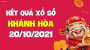 XSKH 20/10 - Xổ số Khánh Hòa ngày 20 tháng 10 năm 2021 - SXKH 20/10