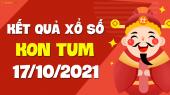 XSKT 17/10 - Xổ số Kon Tum ngày 17 tháng 10 năm 2021 - SXKT 17/10