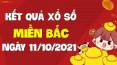 XSMB 11/10 - SXMB 11/10 - KQXSMB 11/10 - Xổ số miền Bắc ngày 11 tháng 10 năm 2021