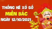 XSMB 12/10 - SXMB 12/10 - KQXSMB 12/10 - Xổ số miền Bắc ngày 12 tháng 10 năm 2021