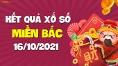 XSMB 16/10 - SXMB 16/10 - KQXSMB 16/10 - Xổ số miền Bắc ngày 16 tháng 10 năm 2021