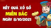 XSMB 8/10 - SXMB 8/10 - KQXSMB 8/10 - Xổ số miền Bắc ngày 8 tháng 10 năm 2021