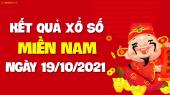 XSMN 19/10 - SXMN 19/10 - KQXSMN 19/10 - Xổ số miền Nam ngày 19 tháng 10 năm 2021