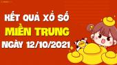 XSMT 12/10 - SXMT 12/10 - KQXSMT 12/10 - Xổ số miền Trung ngày 12 tháng 10 năm 2021