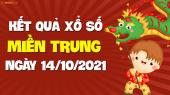 XSMT 14/10 - SXMT 14/10 - KQXSMT 14/10 - Xổ số miền Trung ngày 14 tháng 10 năm 2021