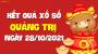 XSQT 28/10 - Xổ số Quảng Trị ngày 28 tháng 10 năm 2021 - SXQT 28/10