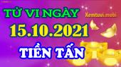 Tử vi ngày 15/10/2021 của 12 con giáp thứ 6