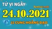 Tử vi ngày 24/10/2021 của 12 cung hoàng đạo chủ nhật